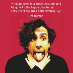 Film Director Quote - Tim Burton - Movie Director Quote - #timburton ...