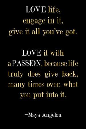 Maya Angelou, Inspirational Quote