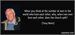 quote-when-you-think-of-the-number-of-men-in-the-world-who-hate-each ...