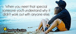 Meeting Someone Special Quotes