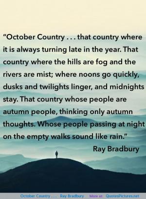 Ray Bradbury motivational inspirational love life quotes sayings ...