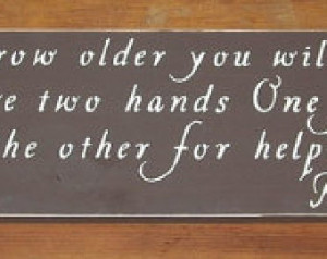 ... older you will discover Inspirational Quotes Sign ...6 x 27 You Pick