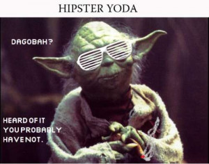 Hipster yoda | Funny Pictures, Quotes, Pics, Photos, Images. Videos of ...