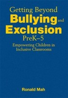 Getting Beyond Bullying and Exclusion, PreK-5: Empowering Children in ...