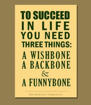 Reba mcentire to succeed in life quote