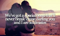 We've got a special bond that'll never break cause we are ...