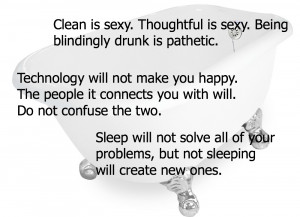 Clean is sexy. Thoughtful is sexy. Being blindingly drunk is ...