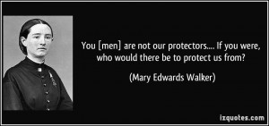 Mary Edwards Walker Quote