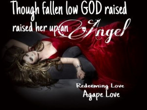Redeeming Love Agape Love