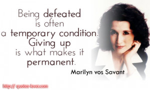 Topics: Conditions Picture Quotes , Defeat Picture Quotes , Giving up ...