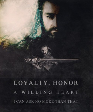 Loyalty, Honor, a Willing Heart.