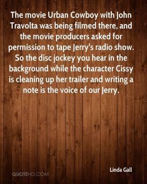 Linda Gall - The movie Urban Cowboy with John Travolta was being ...