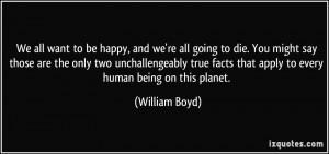William Boyd Quote