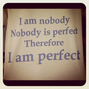 am, instagram, nobody, perfect, quote, quotes, text