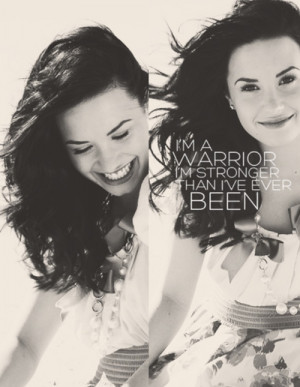 demi lovato, she, stay strong, warrior