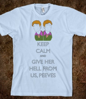 Fred & George: Give Her Hell From Us, Peeves