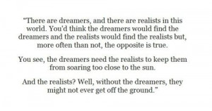 ... Quotes, Favorite Quotes, Families Dreamers Realistic, Literary Quotes