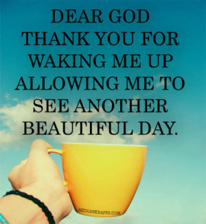 Dear God thank you for waking me up