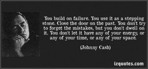 dont forget your past quotes | door on the past. You dont try to ...