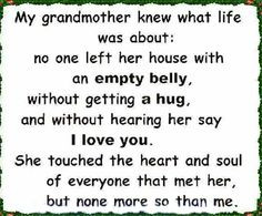 Sad Death Quotes For Grandma My grandmother knew what life
