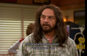 Tommy Chong That 70s Show Quotes That 70's show tommy chong