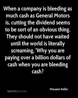 When a company is bleeding as much cash as General Motors is, cutting ...