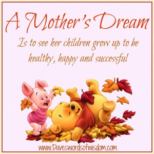 mother's dream is to see her children grow up