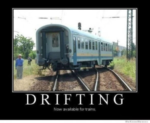 Drifting now available for trains – demotivational