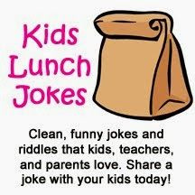Kids Lunch Jokes: clean, funny jokes and riddles that kids, teachers ...