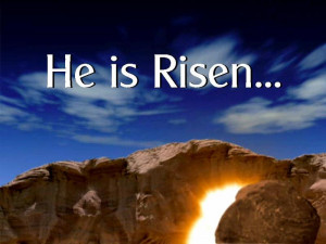 He Has Risen Easter Sunday Jesus Christ Images