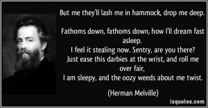 More Herman Melville Quotes