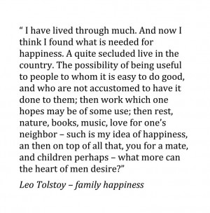 Leo Tolstoy 'family happiness' - quote from Christopher Johnson ...