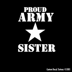 Army Sister Quotes Tumblr Proud army sister · visit etsy.com