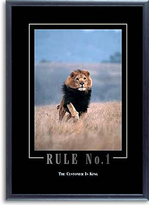 Service Motivational Posters on Rule No 1 The Customer Is King Lion ...