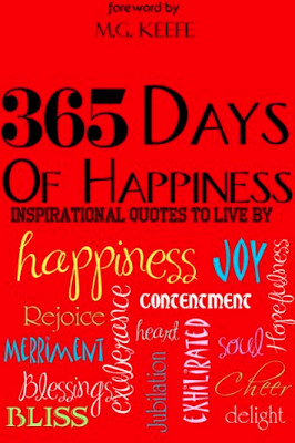 FREE: 365 Days of Happiness: Inspirational Quotes to Live By [Kindle ...