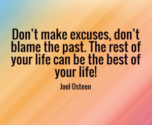 Dont-make-excuses-don't-blame-the-past.jpg