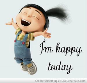 Im Happy Today