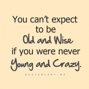 Young and crazy!