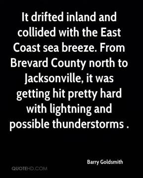 Barry Goldsmith - It drifted inland and collided with the East Coast ...