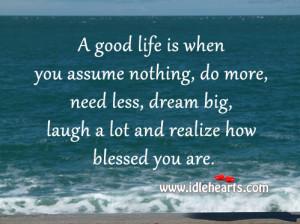 Good Life When You...