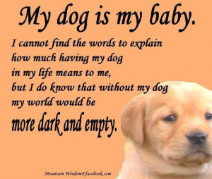 Baby And Dog Quotes Quotesgram