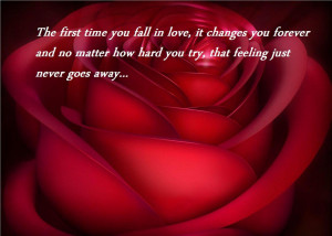 ... It Changes You Forever And No Matter How Hard You Try - Romantic Quote
