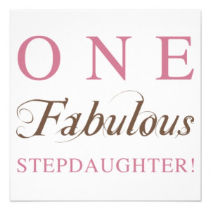 Step Daughter Poems From Stepmom One fabulous stepdaughter