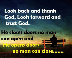 Quotes about God - Look back and thank God. Look forward and trust God ...