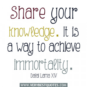 Share your knowledge – Dalai Lama XIV quotes