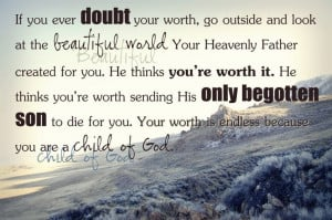 You're worth it | Quotes