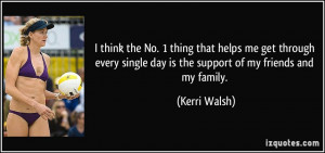 More Kerri Walsh Quotes