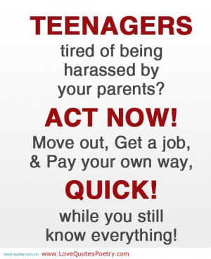 Raising Teenagers Quotes   Teenagers Quotes About Parents: Hilarious ...
