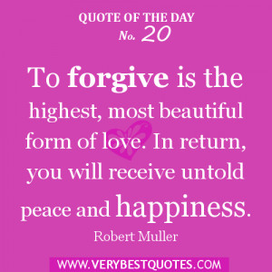 love and forgiveness quote of the day