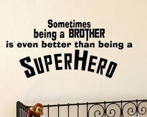 Superhero Brother Vinyl Wall Quote Decal Kids Room Decor Superhero ...